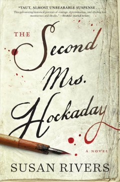 The second Mrs. Hockaday : a novel / by Susan Rivers.