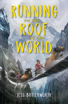 Running on the roof of the world /  Jess Butterworth.