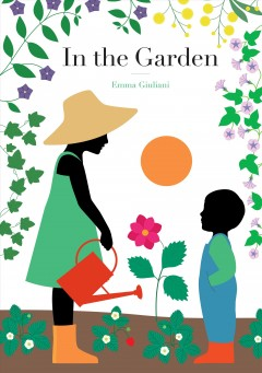 In the garden /  Emma Giuliani. - Emma Giuliani.
