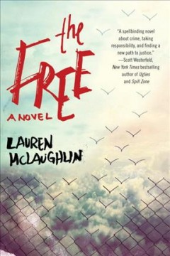 The Free /  Lauren McLaughlin.