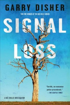 Signal loss /  Garry Disher.