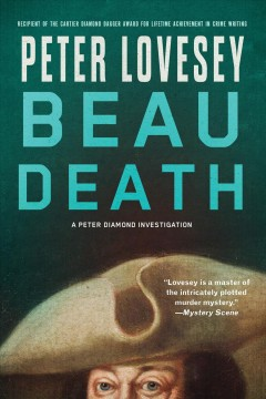 Beau death : a Peter Diamond investigation / Peter Lovesey.