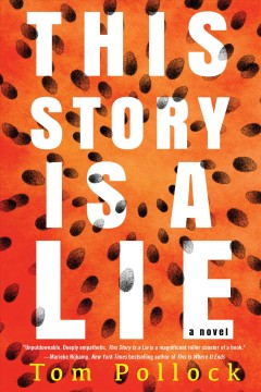 This story is a lie /  Tom Pollock.
