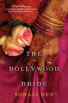 The Bollywood bride /  Sonali Dev.