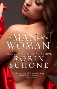 A man and a woman /  Robin Schone.