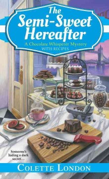 The semi-sweet hereafter /  Colette London. - Colette London.