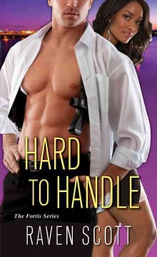 Hard to handle /  Raven Scott.