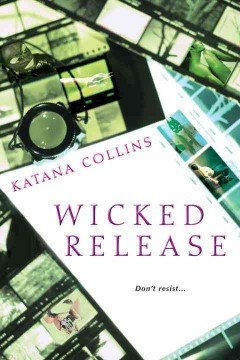 Wicked release /  Katana Collins.