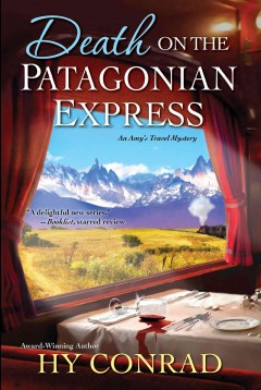 Death on the Patagonian Express /  Hy Conrad. - Hy Conrad.
