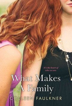 What makes a family /  Colleen Faulkner - Colleen Faulkner