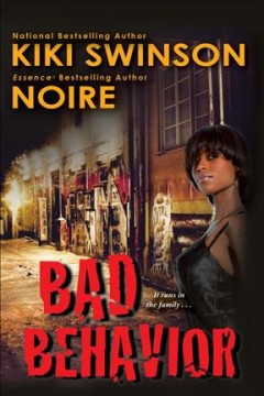 Bad behavior /  Kiki Swinson, Noire. - Kiki Swinson, Noire.