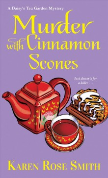 Murder with cinnamon scones /  Karen Rose Smith. - Karen Rose Smith.