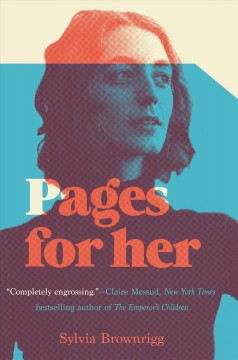 Pages for her /  Sylvia Brownrigg. - Sylvia Brownrigg.