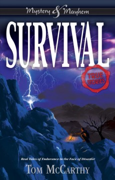 Survival : True Stories