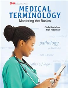 Medical terminology : mastering the basics / Cindy Destafano, Fran Federman. - Cindy Destafano, Fran Federman.