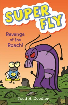Revenge of the roach! /  by Todd H. Doodler. - by Todd H. Doodler.
