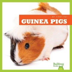 Guinea pigs /  by Cari Meister. - by Cari Meister.