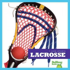 Lacrosse /  by Cari Meister.