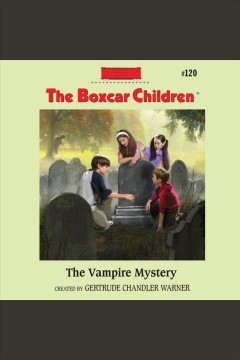 The vampire mystery /  created by Gertrude Chandler Warner.
