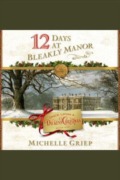 12 Days at Bleakly Manor.