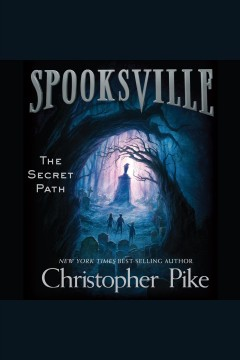 The secret path /  by Christopher Pike.