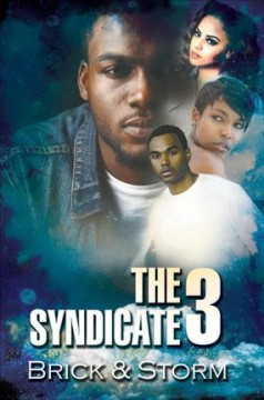 The syndicate 3 /  Brick & Storm. - Brick & Storm.