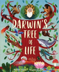 Darwin's tree of life /  written by Michael Bright ; illustrated by Margaux Carpentier. - written by Michael Bright ; illustrated by Margaux Carpentier.
