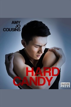 Hard candy /  Amy Jo Cousins.
