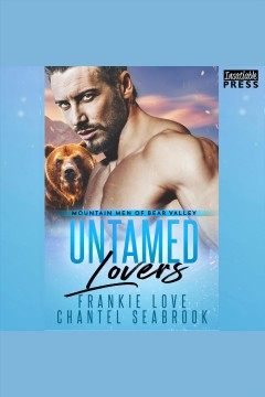 Untamed lovers /  Frankie Love and Chantel Seabrook.