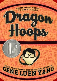 Dragon hoops /  Gene Luen Yang ; color by Lark Pien ; art assists by Rianne Meyers and Kolbe Yang. - Gene Luen Yang ; color by Lark Pien ; art assists by Rianne Meyers and Kolbe Yang.