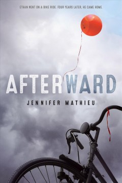 Afterward /  Jennifer Mathieu. - Jennifer Mathieu.