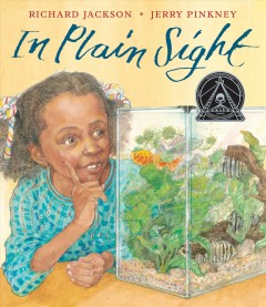 In plain sight /  Richard Jackson ; illustrated by Jerry Pinkney.