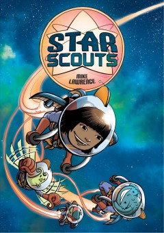 Star scouts /  Mike Lawrence. - Mike Lawrence.