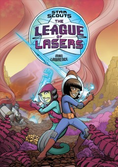 League of lasers /  Mike Lawrence. - Mike Lawrence.