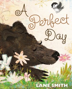 A perfect day /  Lane Smith.