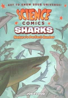 Sharks : nature's perfect hunter / Joe Flood. - Joe Flood.