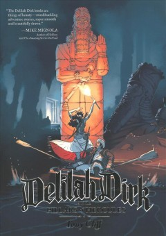 Delilah Dirk and the pillars of Hercules /  Tony Cliff ; color assistance by Sarah Airriess, Jarad Greene, Beth Morrell, Amanda Scurti, and Brian Cliff. - Tony Cliff ; color assistance by Sarah Airriess, Jarad Greene, Beth Morrell, Amanda Scurti, and Brian Cliff.