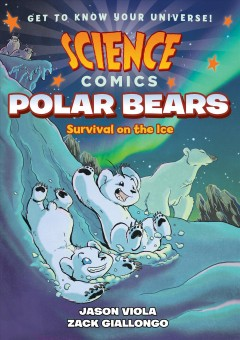 Polar bears : survival on the ice / written by Jason Viola ; illustrated by Zack Giallongo. - written by Jason Viola ; illustrated by Zack Giallongo.