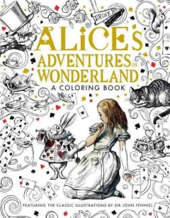 Alice's adventures in wonderland : a coloring book.