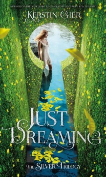 Just dreaming /  Kerstin Gier ; translated from the German by Anthea Bell. - Kerstin Gier ; translated from the German by Anthea Bell.