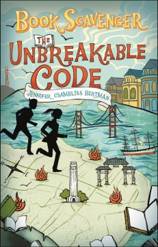 The unbreakable code  /  Jennifer Chambliss Bertman. - Jennifer Chambliss Bertman.