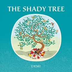 The shady tree /  Demi. - Demi.