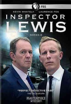 Inspector Lewis.  PBS ; produced by Chris Burt ; directors, Tim Fywell, Brian Kelly, Dan Reed ; writers, Simon Block ... [et al.] ; ITV Studios. - PBS ; produced by Chris Burt ; directors, Tim Fywell, Brian Kelly, Dan Reed ; writers, Simon Block ... [et al.] ; ITV Studios.