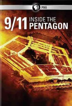 9/11 : inside the Pentagon / produced by Lone Wolf Media for PBS and National Geographic Channels ; executive producer, supervising director, Kirk Wolfinger ; producers, writer, director, Sharon Petzold, Tony Bacon.