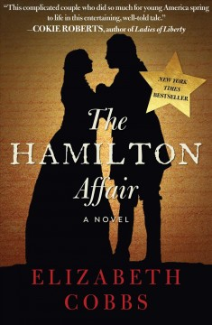 The Hamilton affair : a novel / Elizabeth Cobbs. - Elizabeth Cobbs.