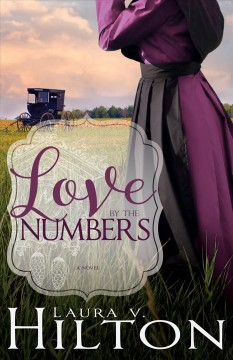 Love by the numbers /  Laura V. Hilton. - Laura V. Hilton.