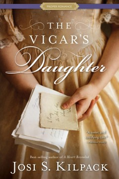 The vicar's daughter /  Josi S. Kilpack. - Josi S. Kilpack.