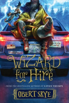 Wizard for hire /  Obert Skye. - Obert Skye.