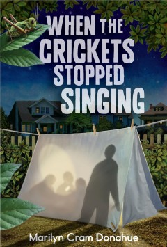 When the crickets stopped singing /  Marilyn Cram-Donahue. - Marilyn Cram-Donahue.