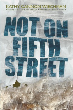 Not on Fifth Street /  Kathy Cannon Wiechman.